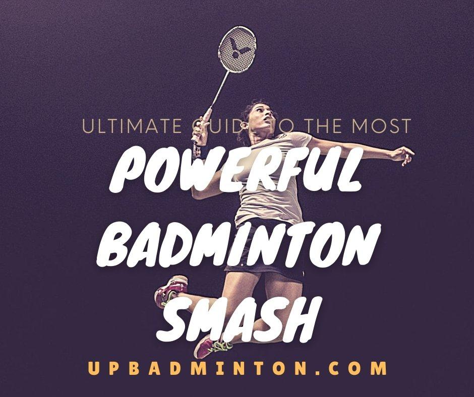 Powerful Badminton Smash